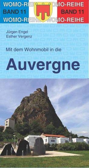 Mit dem Wohnmobil in die Auvergne von Engel,  Jürgen, Vergenz,  Esther