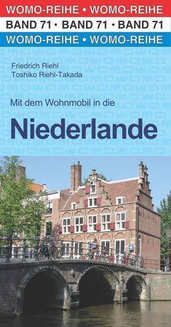 Mit dem Wohnmobil in die Niederlande von Riehl,  Friedrich, Riehl-Takada,  Toshiko