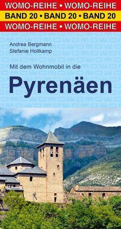 Mit dem Wohnmobil in die Pyrenäen von Bergmann,  Andrea, Holtkamp,  Stefanie