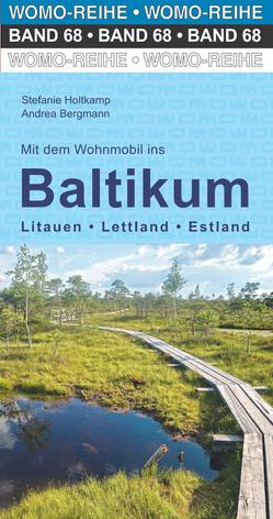 Mit dem Wohnmobil ins Baltikum von Bergmann,  Andrea, Holtkamp,  Stefanie