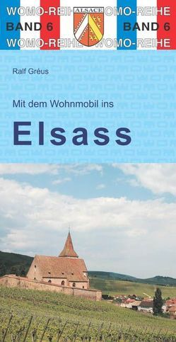 Mit dem Wohnmobil ins Elsaß von Gréus,  Ralf