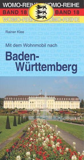 Mit dem Wohnmobil nach Baden-Württemberg von Klee,  Rainer