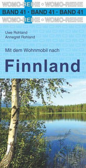 Mit dem Wohnmobil nach Finnland von Rohland,  Annegret, Rohland,  Uwe