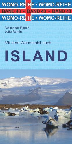 Mit dem Wohnmobil nach Island von Ramin,  Alexander, Ramin,  Jutta