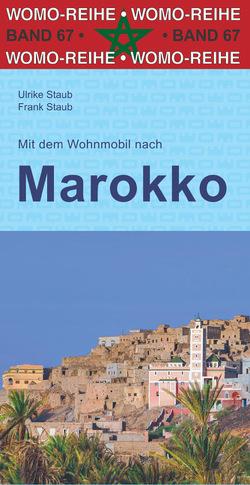 Mit dem Wohnmobil nach Marokko von Staub,  Frank, Staub,  Ulrike