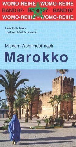 Mit dem Wohnmobil nach Marokko von Riehl,  Friedrich, Riehl-Takada,  Toshiko
