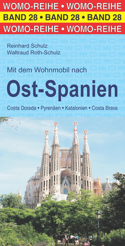 Mit dem Wohnmobil nach Ost-Spanien von Roth-Schulz,  Waltraud, Schulz,  Reinhard