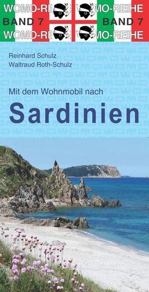 Mit dem Wohnmobil nach Sardinien von Roth-Schulz,  Waltraud, Schulz,  Reinhard
