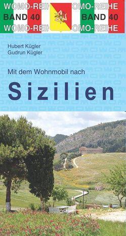 Mit dem Wohnmobil nach Sizilien von Kugler,  Gudrun, Kügler,  Hubert