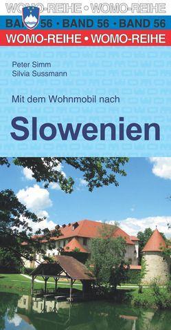 Mit dem Wohnmobil nach Slowenien von Simm,  Peter, Sussmann,  Silvia