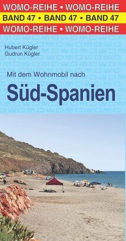 Mit dem Wohnmobil nach Süd-Spanien von Kugler,  Gudrun, Kügler,  Hubert