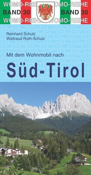 Mit dem Wohnmobil nach Südtirol von Roth-Schulz,  Waltraud, Schulz,  Reinhard