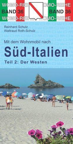 Mit dem Wohnmobil nach Süd-Italien von Roth-Schulz,  Waltraud, Schulz,  Reinhard