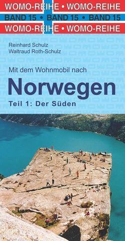 Mit dem Wohnmobil nach Süd-Norwegen von Roth-Schulz,  Waltraud, Schulz,  Reinhard
