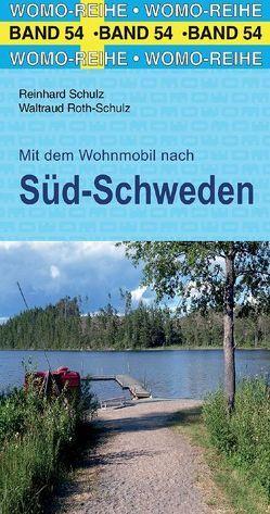 Mit dem Wohnmobil nach Süd-Schweden von Roth-Schulz,  Waltraud, Schulz,  Reinhard