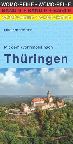 Mit dem Wohnmobil nach Thüringen von Eisenschmidt,  Katja
