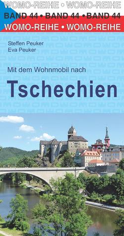Mit dem Wohnmobil nach Tschechien von Peuker,  Eva, Peuker,  Steffen