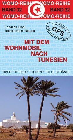 Mit dem Wohnmobil nach Tunesien von Riehl,  Friedrich, Riehl-Takada,  Toshiko