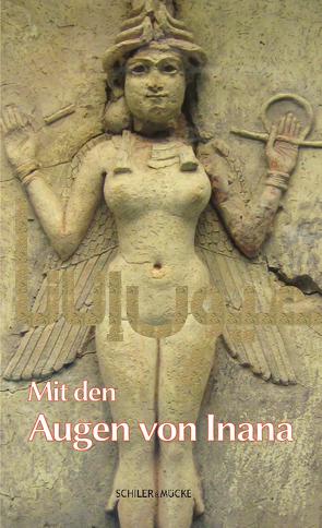 Mit den Augen von Inana von Milich,  Stephan, Nussairi,  Amal Ibrahim al-, Orth,  Günther, Svensson,  Birgit