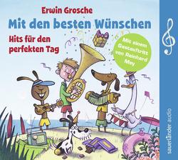 Mit den besten Wünschen von Blanke,  Toto, Grosche,  Erwin, Mey,  Reinhard, Vitalis,  Ars