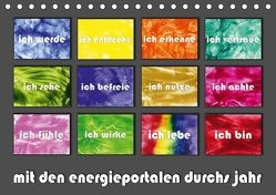 mit den energieportalen durchs jahr (Tischkalender 2018 DIN A5 quer) von Paetsch,  Frauke