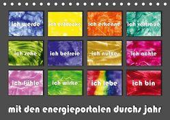 mit den energieportalen durchs jahr (Tischkalender 2019 DIN A5 quer) von Paetsch,  Frauke