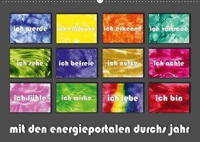 mit den energieportalen durchs jahr (Wandkalender 2018 DIN A2 quer) von Paetsch,  Frauke