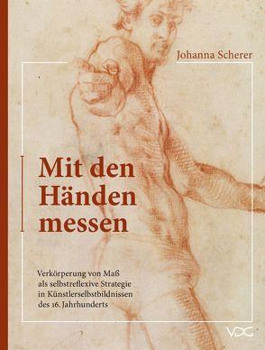 Mit den Händen Messen von Scherer, Johanna