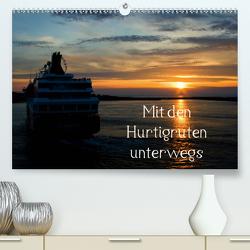 Mit den Hurtigruten unterwegs (Premium, hochwertiger DIN A2 Wandkalender 2021, Kunstdruck in Hochglanz) von Prediger,  Klaus, Prediger,  Rosemarie