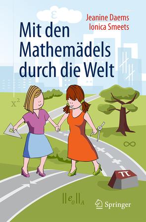 Mit den Mathemädels durch die Welt von Daems,  Jeanine, Löwe,  Matthias, Smeets,  Ionica, Walden,  Bettina