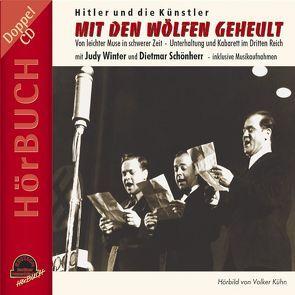 Mit den Wölfen geheult von Kühn,  Volker, Schönherr,  Dietmar, Winter,  Judy