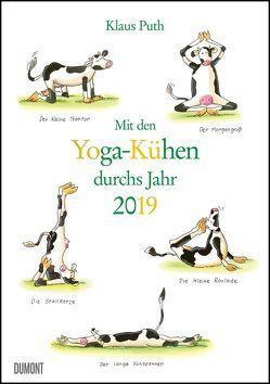 Mit den Yoga-Kühen durchs Jahr 2019 – Lustige Cartoons – Wandkalender – Format 29,5 x 42,0 cm von DUMONT Kalenderverlag, Puth,  Klaus