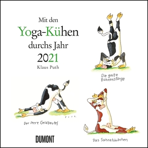 Mit den Yoga-Kühen durchs Jahr 2021 – Wandkalender – Quadratformat 24 x 24 cm von Puth,  Klaus