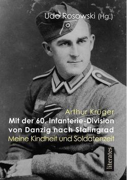 Mit der 60. Infanteriedivision von Danzig nach Stalingrad von Rosowski,  Udo