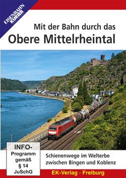 Mit der Bahn durch das Obere Mittelrheintal