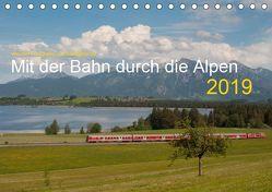 Mit der Bahn durch die Alpen (Tischkalender 2019 DIN A5 quer) von Stefan Jeske,  bahnblitze.de:, van Dyk,  Jan