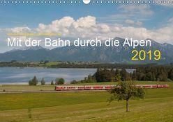 Mit der Bahn durch die Alpen (Wandkalender 2019 DIN A3 quer) von Stefan Jeske,  bahnblitze.de:, van Dyk,  Jan