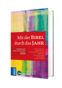Mit der Bibel durch das Jahr 2020 von Bode,  Franz-Josef, Cornelius-Bundschuh,  Jochen, Jepsen,  Maria, Scheele,  Paul-Werner, Wanke,  Joachim, Wenner,  Rosemarie