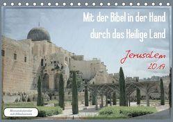 Mit der Bibel in der Hand durch das Heilige Land – Jerusalem (Tischkalender 2019 DIN A5 quer) von Color,  GT