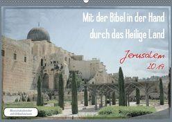 Mit der Bibel in der Hand durch das Heilige Land – Jerusalem (Wandkalender 2019 DIN A2 quer) von Color,  GT