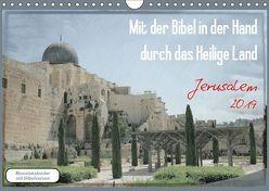 Mit der Bibel in der Hand durch das Heilige Land – Jerusalem (Wandkalender 2019 DIN A4 quer) von Color,  GT