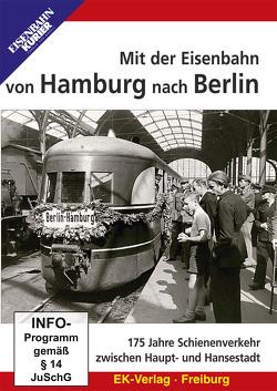 Mit der Eisenbahn von Hamburg nach Berlin