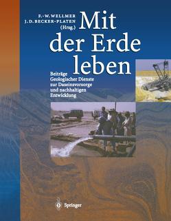 Mit der Erde leben von Becker-Platen,  Jens Dieter, Huch,  Monika, Lausch,  Erwin, Struckmeier,  Wilhelm, Wellmer,  Friedrich-Wilhelm