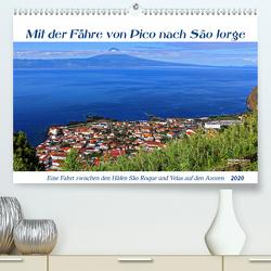 Mit der Fähre von Pico nach Sao Jorge (Premium, hochwertiger DIN A2 Wandkalender 2020, Kunstdruck in Hochglanz) von Thiem-Eberitsch,  Jana