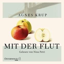 Mit der Flut von Krup,  Agnes, Petri,  Nina