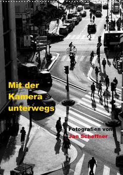 Mit der Kamera unterwegs (Wandkalender 2020 DIN A2 hoch) von Scheffner,  Jan
