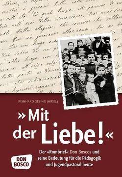 """""""Mit der Liebe!"""" von Gesing,  Reinhard"""