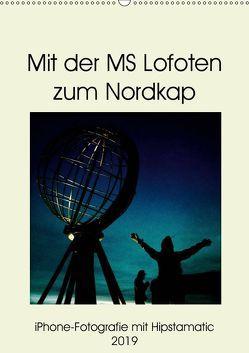 Mit der MS Lofoten zum Nordkap (Wandkalender 2019 DIN A2 hoch) von Zimmermann,  Kerstin