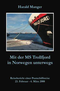 Mit der MS Trollfjord in Norwegen unterwegs von Manger,  Harald