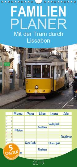 Mit der Tram durch Lissabon – Familienplaner hoch (Wandkalender 2019 , 21 cm x 45 cm, hoch) von Löwe,  Karsten